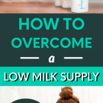 what to do when you have a low milk supply