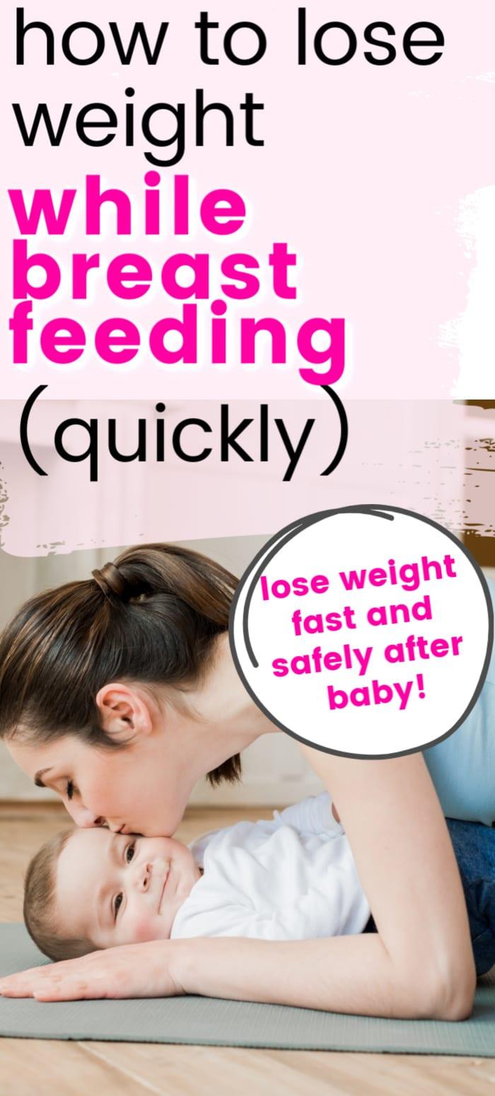 breastfeeding diet/losing weight while breastfeeding